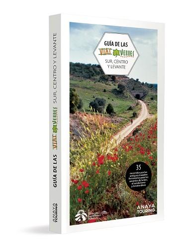 La Guía de las Vías Verdes. Volumen Sur, Centro y Levante.