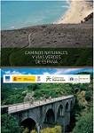 """Folleto divulgativo """"Caminos Naturales y Vías Verdes de España""""- Diciembre 2017"""