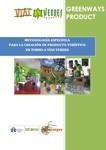 Metodología específica para la creación de producto turístico en torno a Vías Verdes