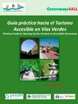 Guía práctica hacia el Turismo Accesible en Vías Verdes