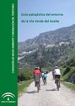 Guía paisajística de la Vía Verde del Aceite