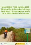 Vías Verdes y Red Natura 2000: Divulgación de Espacios Naturales Protegidos y Geoparques a través de la Red Estatal de Vías Verdes
